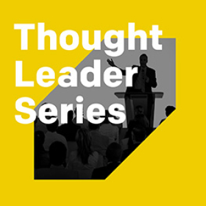 Thought Leader Series